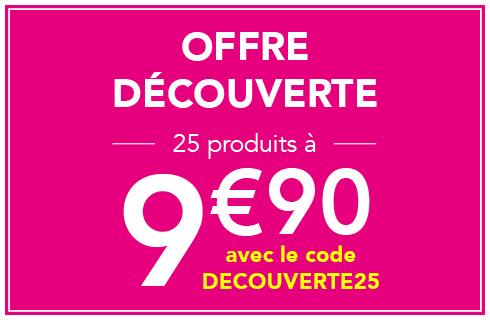 Offre Découverte 25 produits à 9.90€