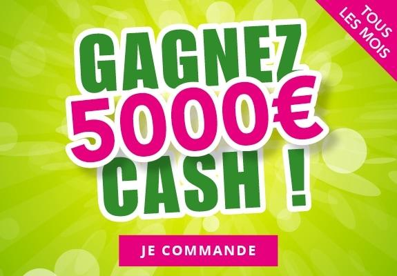 Tentez de gagner 5 000€ cash !